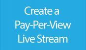 2. Create a PPV Stream