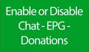 Enable or Disable Chat - EPG - Donations